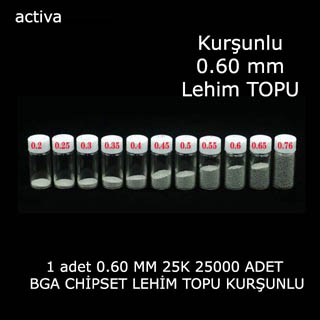 Bga chip Lehim Topu 0,60 mm 25K Kurşunlu